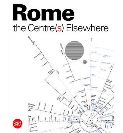 Rome the Centre(s) Elsewhere