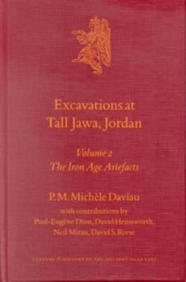 Excavations at Tall Jawa, Jordan: The Iron Age Artefacts Volume 2