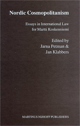 nordic cosmopolitanism essays in international law Nordic cosmopolitanism by jarna petman, 9789004136168, available at book depository with free delivery worldwide.