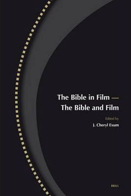 The Bible in Film - The Bible and Film: Volume 14,1-2