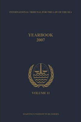 Yearbook International Tribunal for the Law of the Sea 2007