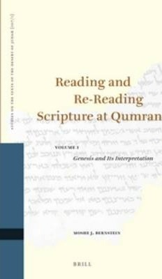 Reading and Re-Reading Scripture at Qumran