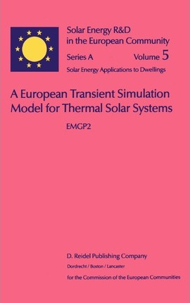 A European Transient Simulation Model for Thermal Solar Systems : EMGP 2