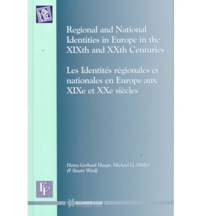 Regional and National Identities in Europe in the XIXth and XXth Centuries