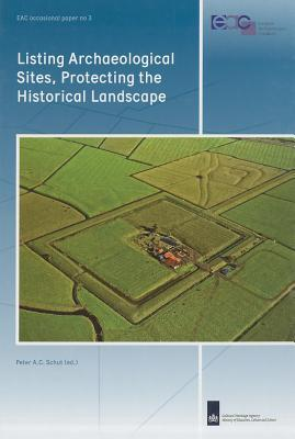Listing Archaeological Sites, Protecting the Historical Landscape