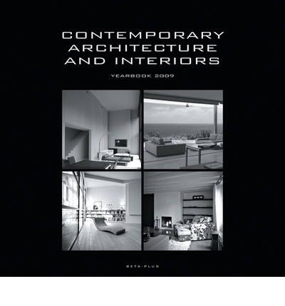 Contemporary architecture and interiors wim pauwels for Interior design yearbook
