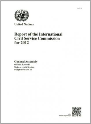 Ebook Kindle scaricare iPad Report of the International Civil Service Commission for the Year 2012 9789218300058 PDF by International Civil Service Commission