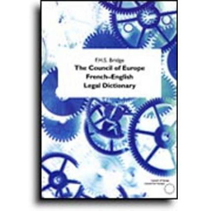 The Council of Europe French-English Legal Dictionary