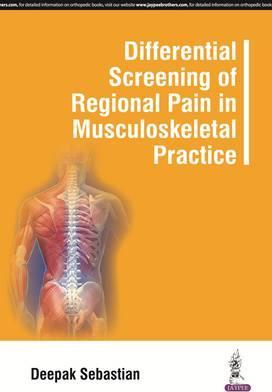 Differential Screening of Regional Pain in Musculoskeletal Practice