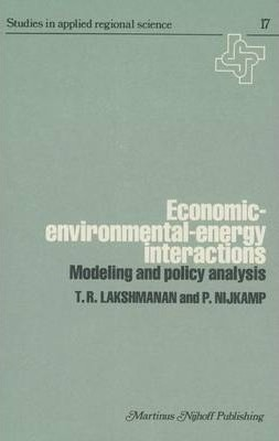 """Kostenlose Torrent-Ebooks zum Download Economic-environmental-energy Interactions : Modeling and Policy Analysis 9789400987418 by T. R. Lakshmanan""""  (German Edition) PDF MOBI"""