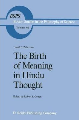 The Birth of Meaning in Hindu Thought