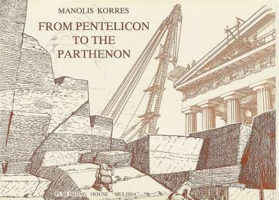 From Pentelicon to the Parthenon