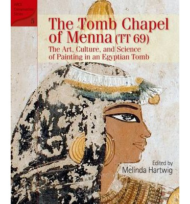 The Tomb Chapel of Menna