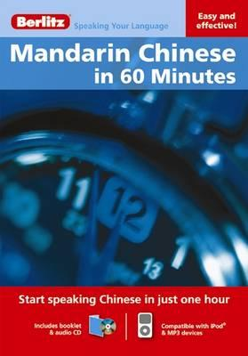 Berlitz Language: Mandarin Chinese in 60 Minutes