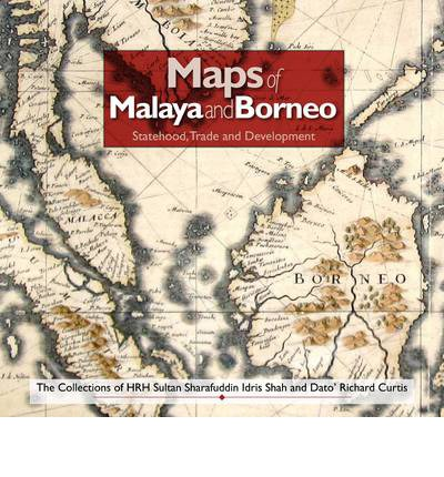 Maps of Malaya and Borneo