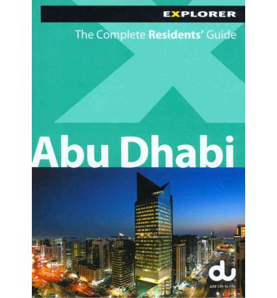 Abu Dhabi Complete Residents Guide