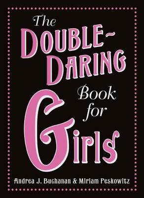 The Double Daring Book for Girls