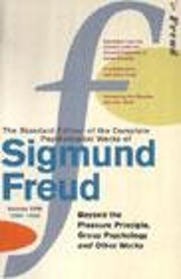 The Complete Psychological Works of Sigmund Freud: Vol 18