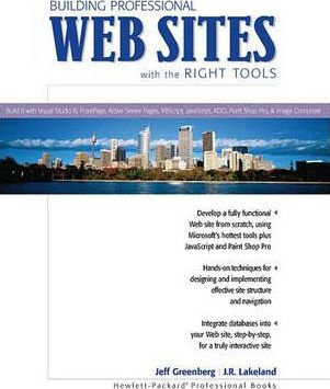 Building Professional Web Sites with the Right Tools