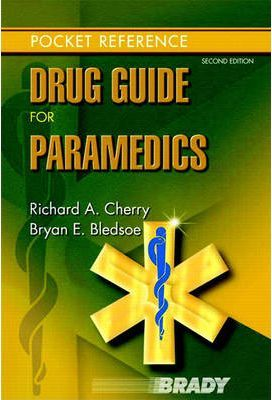 Drug Guide for Paramedics