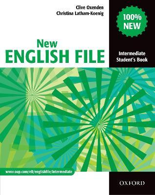 New English File: Intermediate: Student's Book: Student's Book Intermediate level