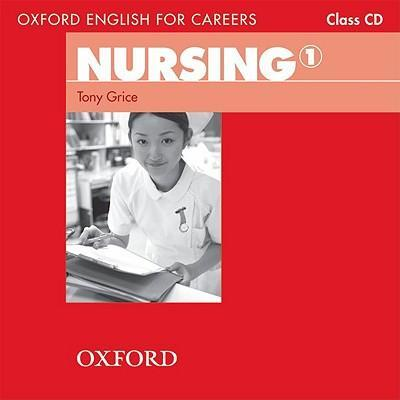 Oxford English for Careers: Nursing 1: Class Audio CD