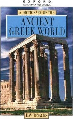 A Dictionary of the Ancient Greek World