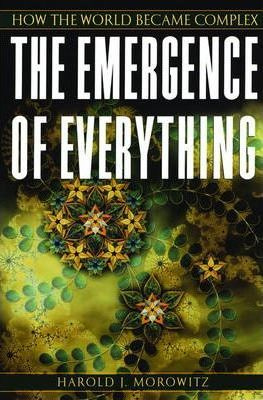 The Emergence of Everything