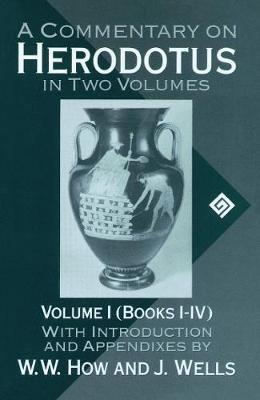 A Commentary on Herodotus: Books 1-4 Volume 1