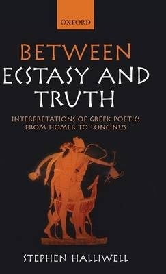 Between Ecstasy and Truth