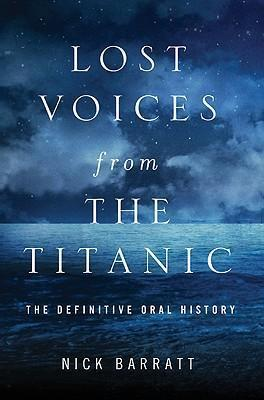 Lost Voices from the Titanic