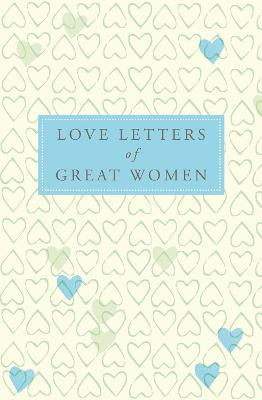 Love Letters Of Great Women Ursula Doyle 9780230744561