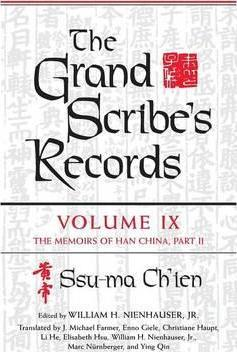 The Grand Scribe's Records: The Memoirs of Han China Part II, Volume IX