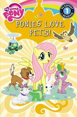 My Little Pony: Ponies Love Pets! by Emily C Hughes