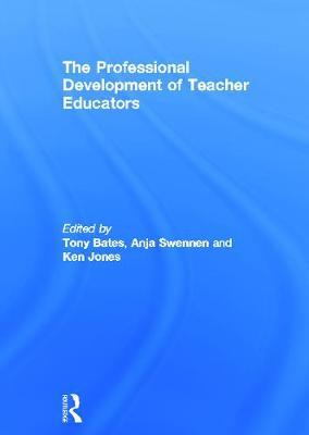 The Professional Development of Teacher Educators