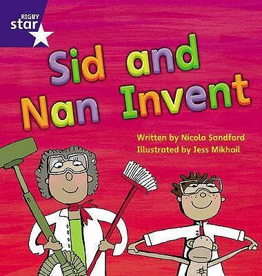 Star Phonics: Sid and Nan Invent (Phase 3)