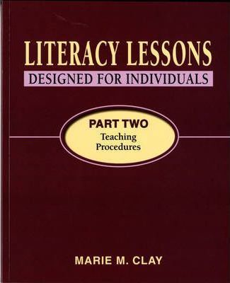 Literacy Lessons Designed for Individuals Part Two: Teaching Procedures 2007: Pt. 2