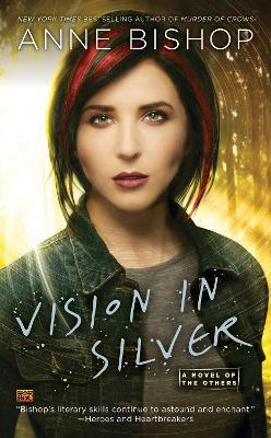 Vision in Silver : A Novel of the Others