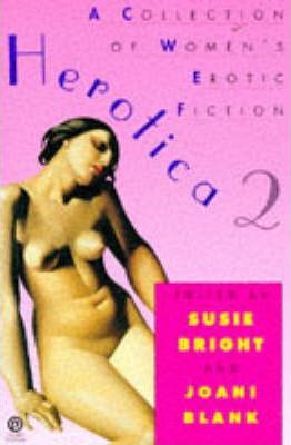 Herotica: A Collection of Women's Erotic Fiction No. 2