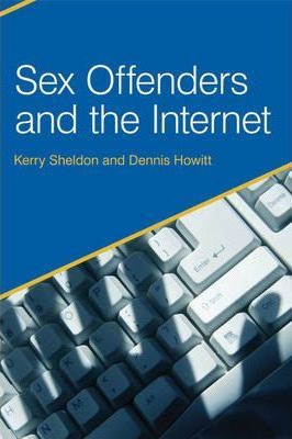 Sex Offenders and the Internet