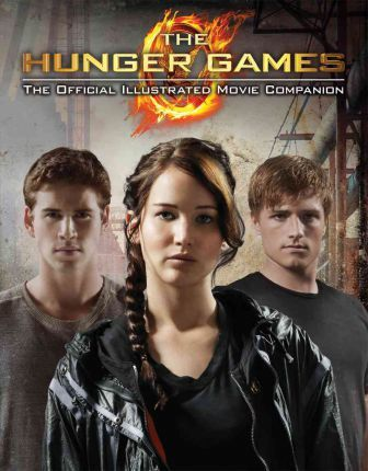 The Hunger Games Official Illustrated Movie Companion