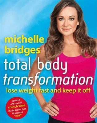 Michelle Bridges Total Body Transformation