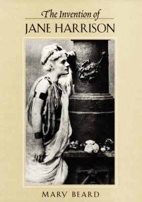 The Invention of Jane Harrison