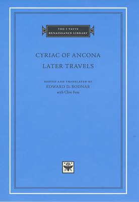 Cyriac of Ancona: Later Travels