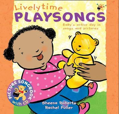 Songbooks: Lively Time Playsongs (Book + CD): Baby's Active Day in Songs and Pictures
