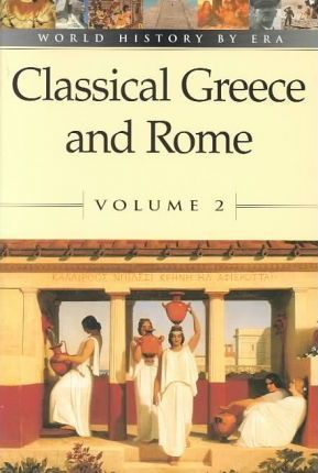 Classical Greece and Rome: Vol 2