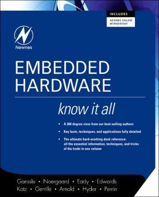 Embedded Hardware: Know it All