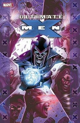 Ultimate X-Men: Ultimate Collection Book 3