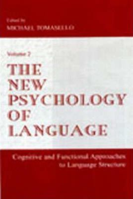 The New Psychology of Language: Volume 2