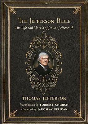 The Jefferson Bible (Revised) *